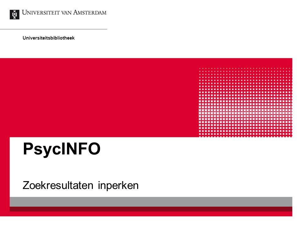 PsycINFO Zoekresultaten inperken Universiteitsbibliotheek