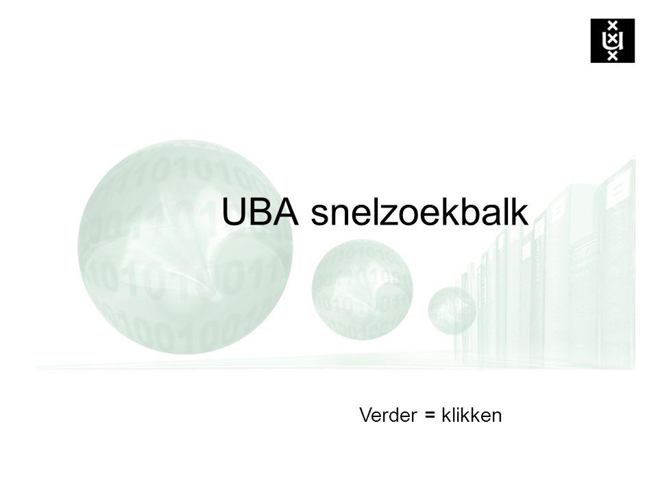 Verder = klikken UBA snelzoekbalk