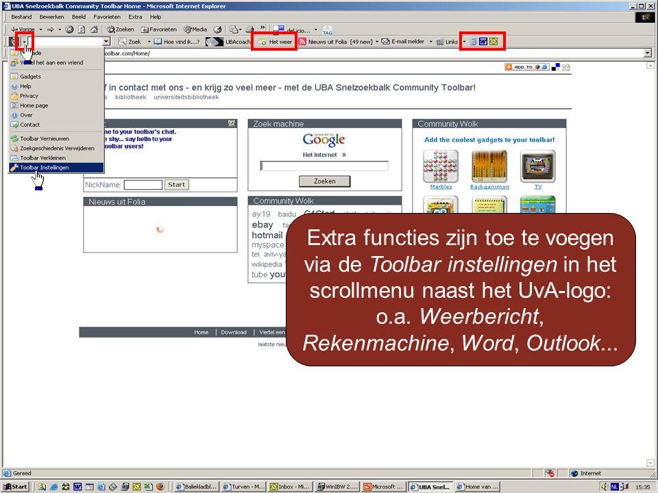 Extra functies zijn toe te voegen via de Toolbar instellingen in het scrollmenu naast het UvA-logo: o.a.