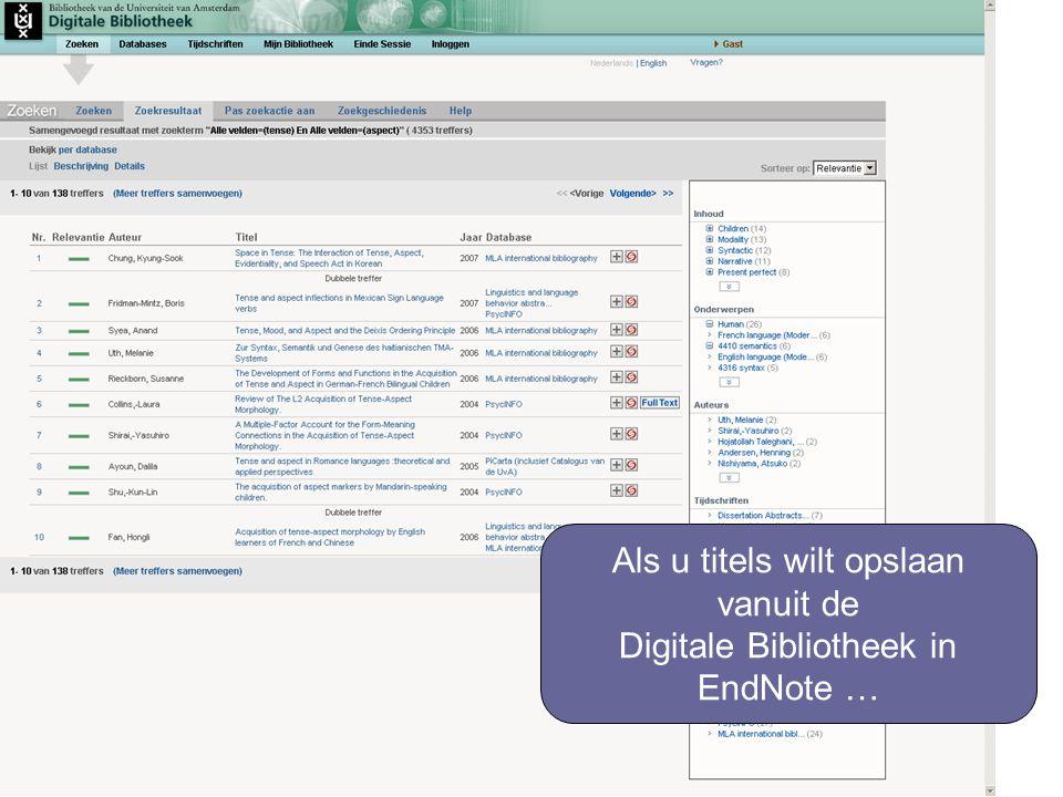 Als u titels wilt opslaan vanuit de Digitale Bibliotheek in EndNote …