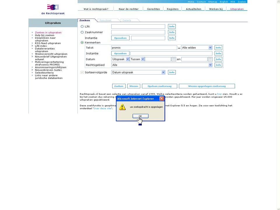 Je kunt de zoekvraag wijzigen door het zoekformulier aan te passen en opnieuw te klikken op opslaan zoekvraag rechtbank arnhem
