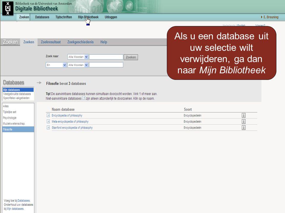 Als u een database uit uw selectie wilt verwijderen, ga dan naar Mijn Bibliotheek