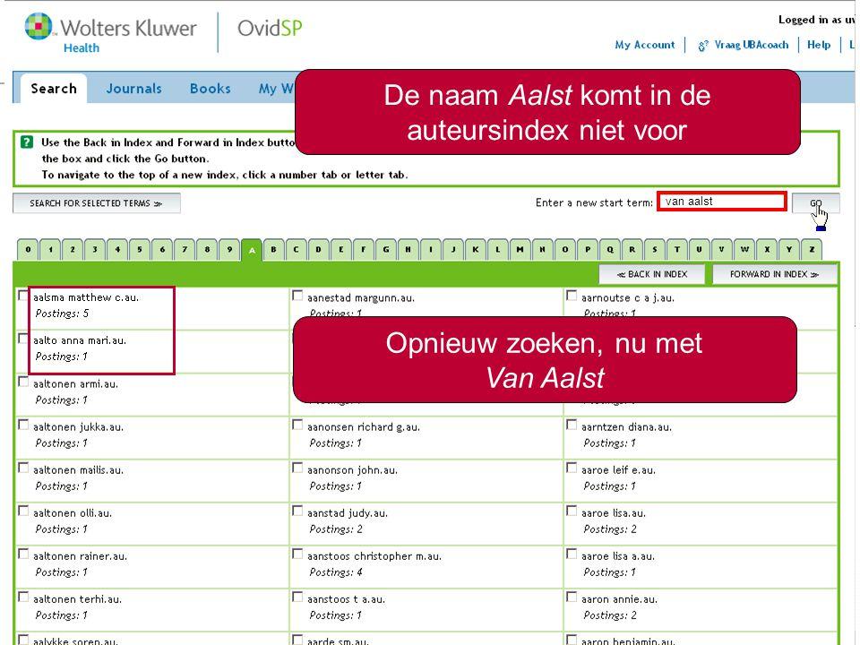 6 aalst De naam Aalst komt in de auteursindex niet voor van aalst Opnieuw zoeken, nu met Van Aalst
