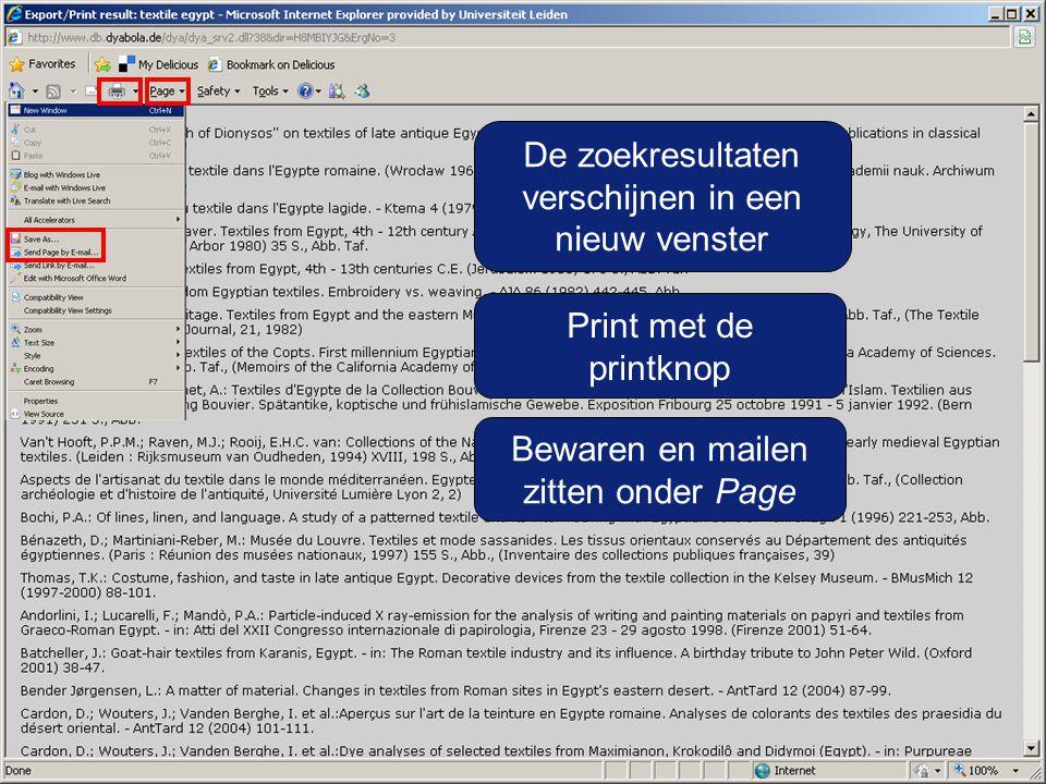 De zoekresultaten verschijnen in een nieuw venster Print met de printknop Bewaren en mailen zitten onder Page