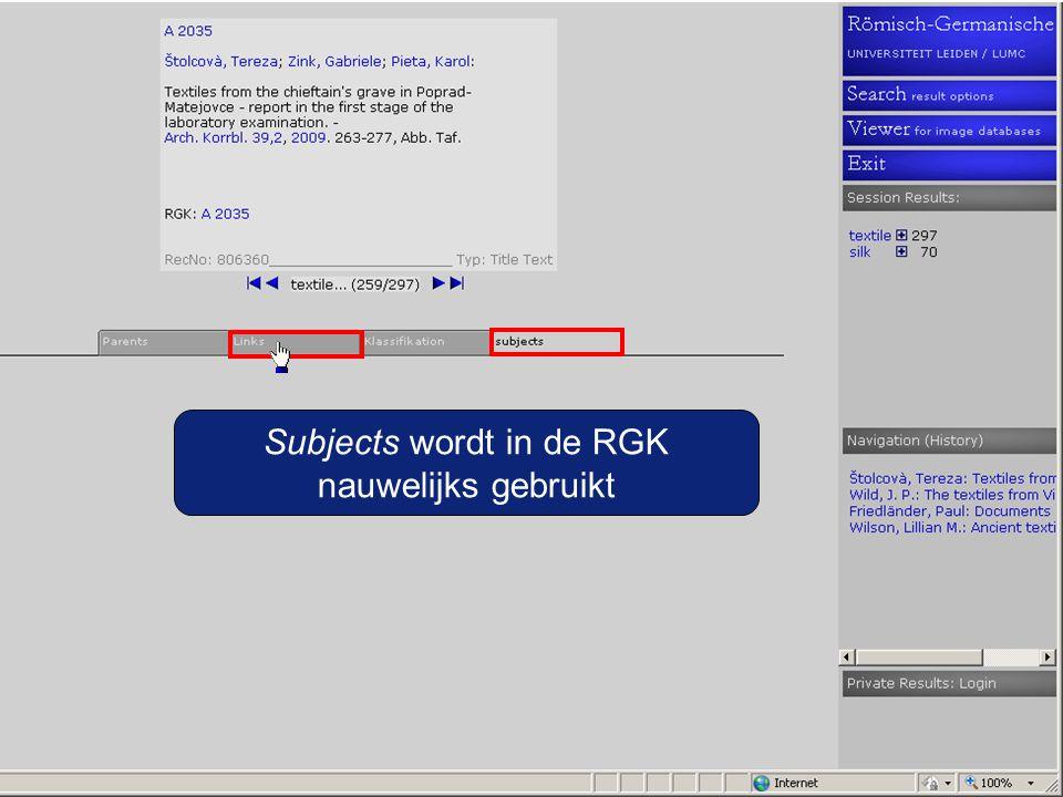 Subjects wordt in de RGK nauwelijks gebruikt