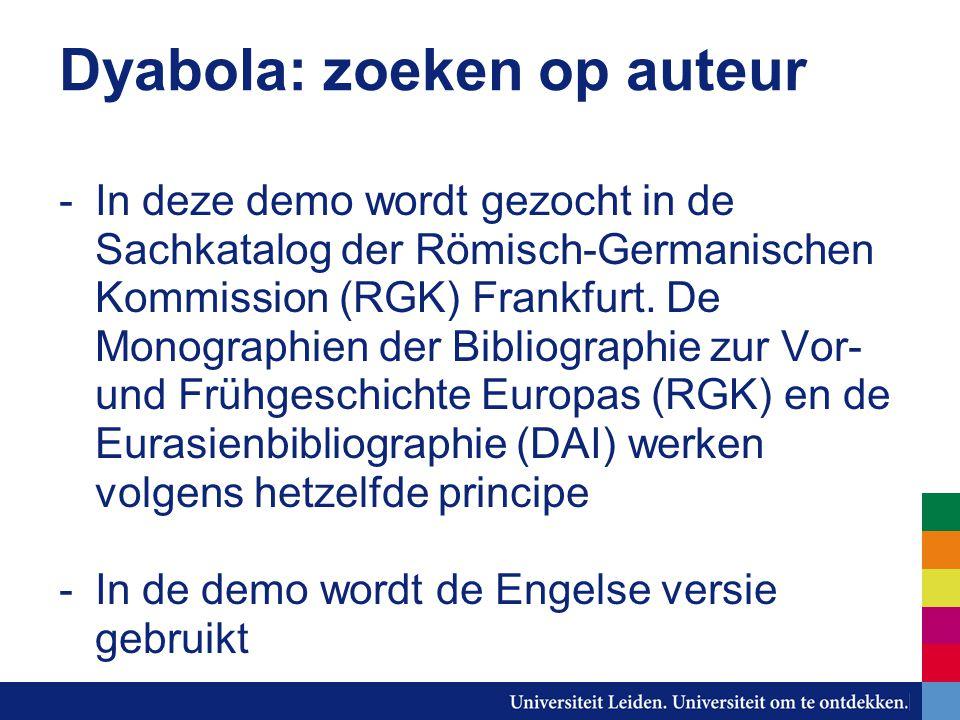 Dyabola: zoeken op auteur -In deze demo wordt gezocht in de Sachkatalog der Römisch-Germanischen Kommission (RGK) Frankfurt.