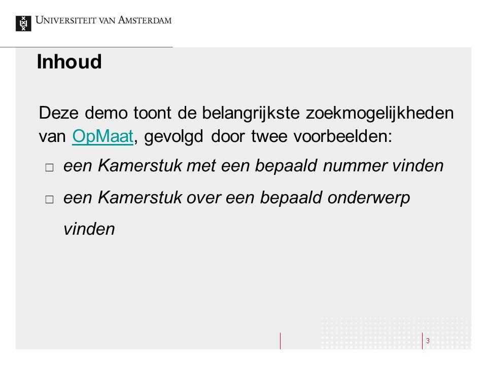 4 OpMaat Online databank van Nederlandse officiële publicaties op het gebied van nieuwe regelgeving en beleid vanaf 1995.