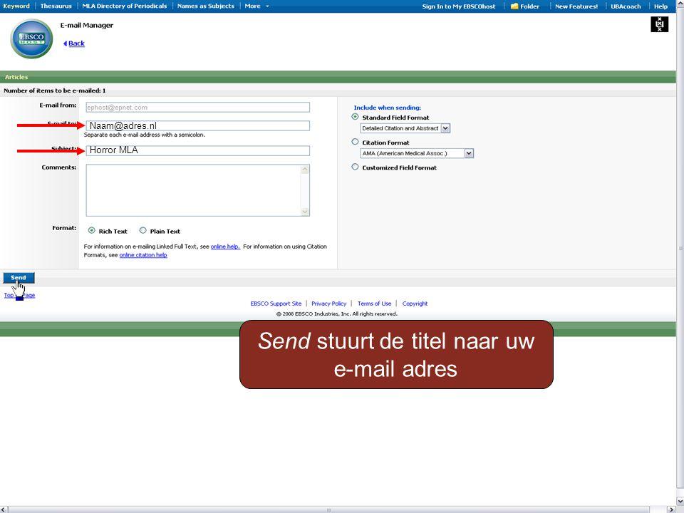 Naam@adres.nl Horror MLA Send stuurt de titel naar uw e-mail adres