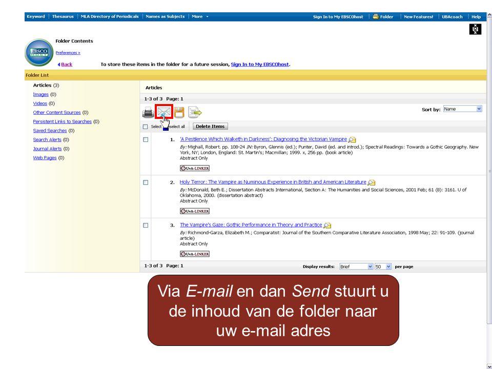 Via E-mail en dan Send stuurt u de inhoud van de folder naar uw e-mail adres
