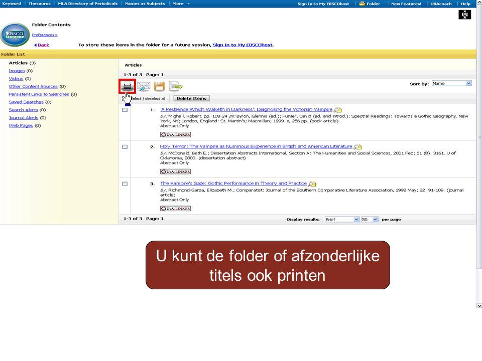 U kunt de folder of afzonderlijke titels ook printen