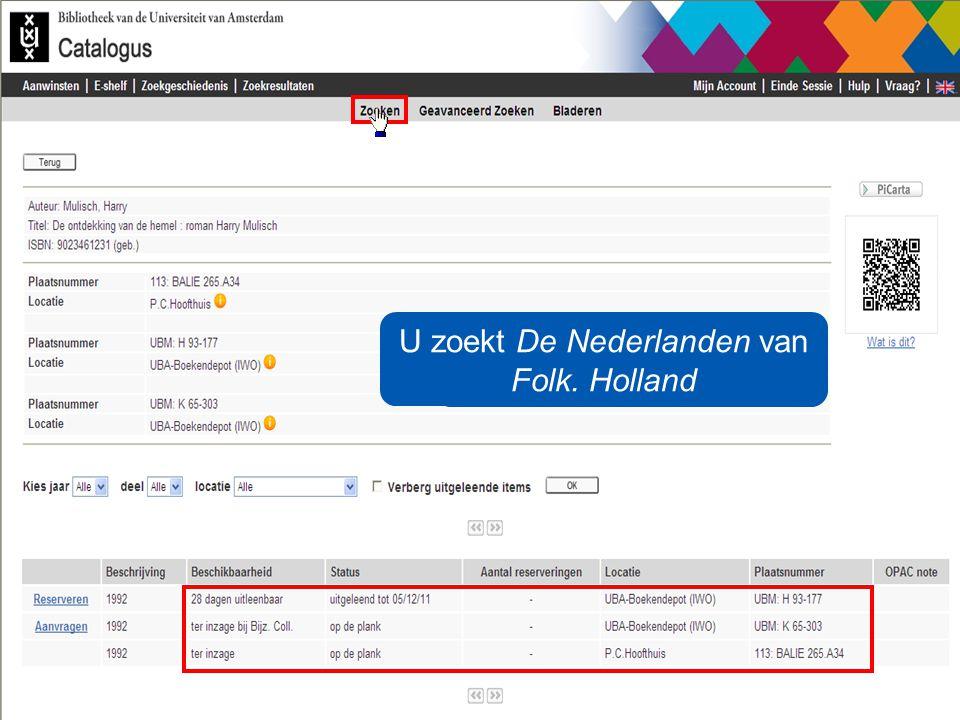 De UvA heeft meerdere exemplaren U zoekt De Nederlanden van Folk. Holland