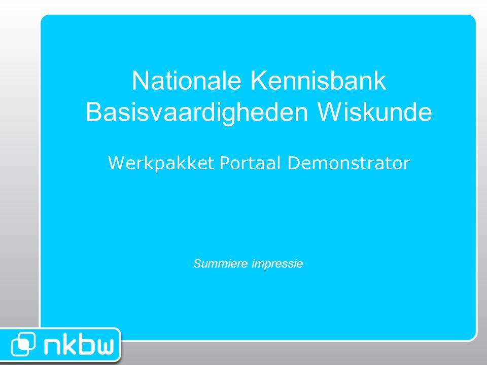 Nationale Kennisbank Basisvaardigheden Wiskunde Werkpakket Portaal Demonstrator Summiere impressie