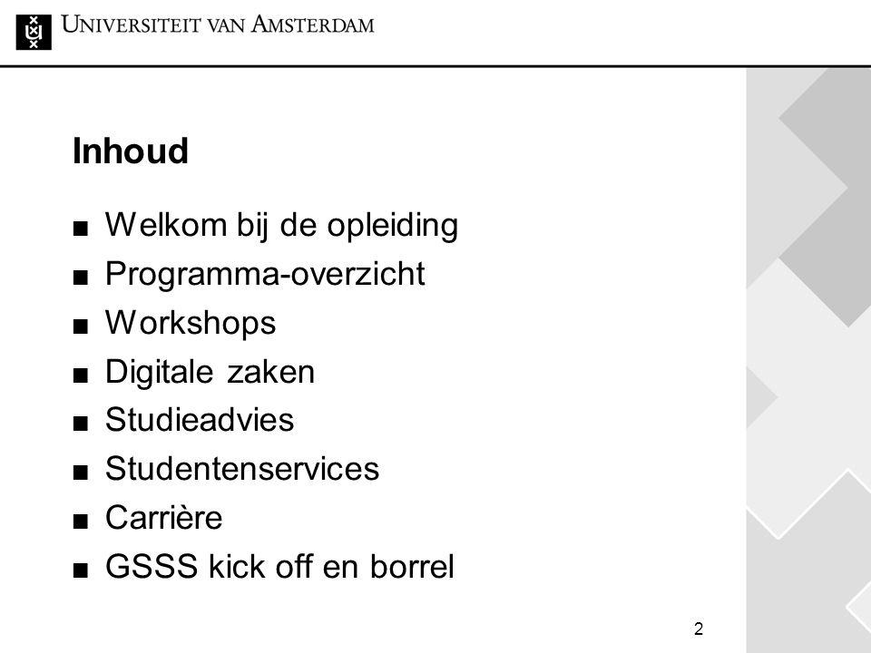 Digitale zaken Website: www.student.uva.nl/mpolwww.student.uva.nl/mpol Rooster: www.rooster.uva.nlwww.rooster.uva.nl Studiegids: www.studiegids.uva.nlwww.studiegids.uva.nl Blackboard: blackboard.uva.nlblackboard.uva.nl Virtual Private Network 13