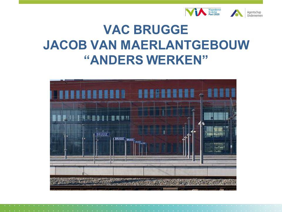 """VAC BRUGGE JACOB VAN MAERLANTGEBOUW """"ANDERS WERKEN"""""""