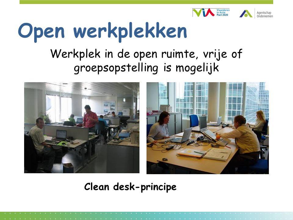 Open werkplekken Werkplek in de open ruimte, vrije of groepsopstelling is mogelijk Clean desk-principe