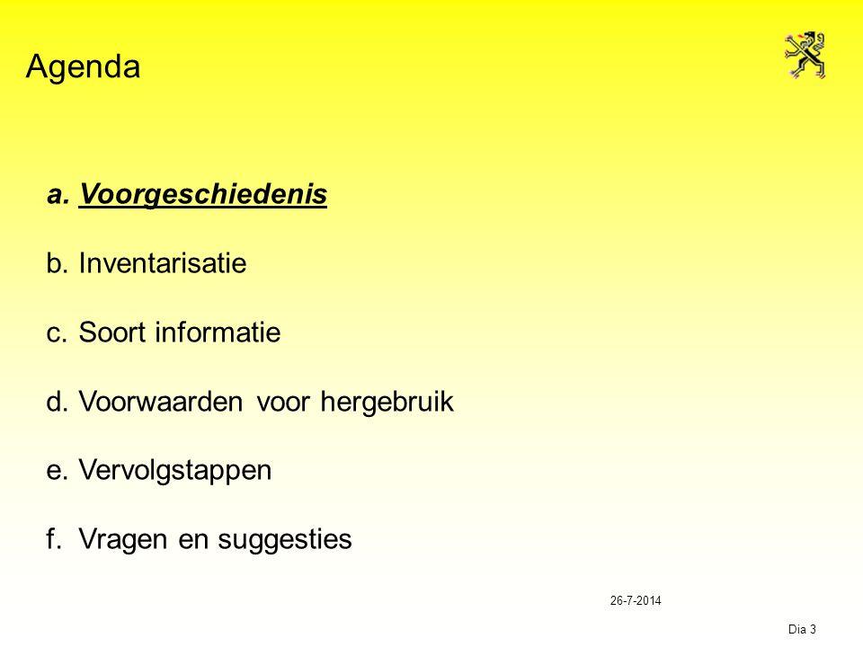 26-7-2014 Dia 4 b.Stand van zaken b.1. Krachtlijnen van de EU-richtlijn b.2.