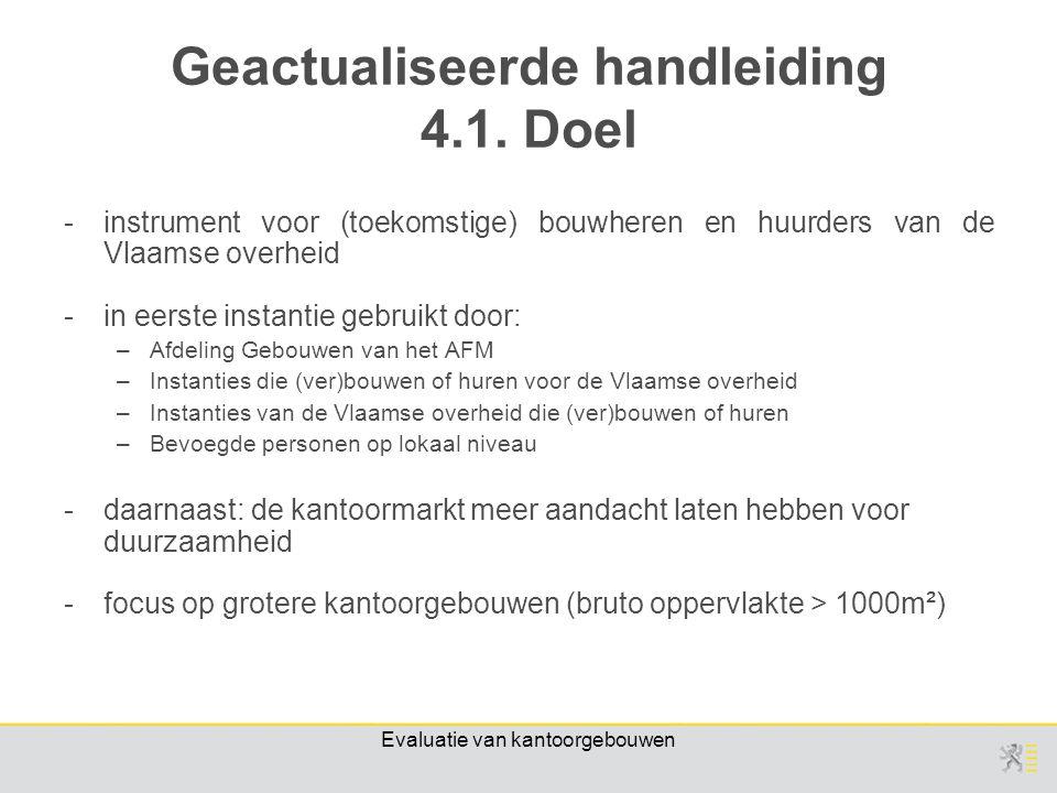 Evaluatie van kantoorgebouwen Geactualiseerde handleiding 4.1.