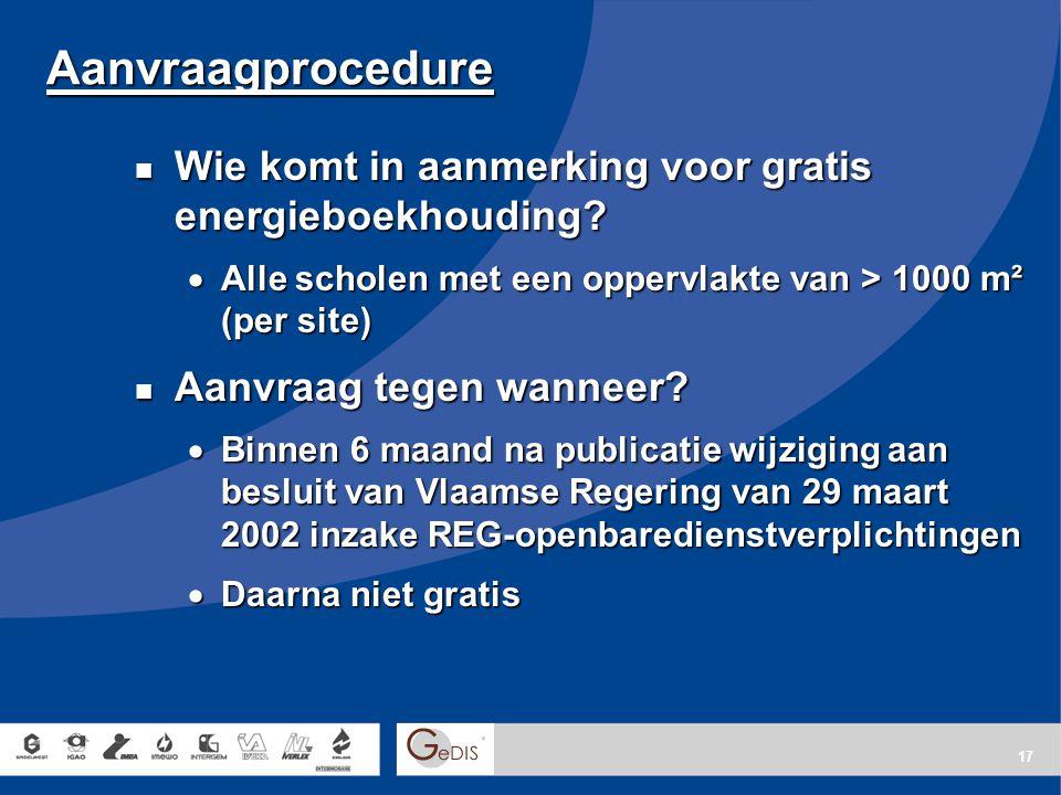 17 Aanvraagprocedure Wie komt in aanmerking voor gratis energieboekhouding.