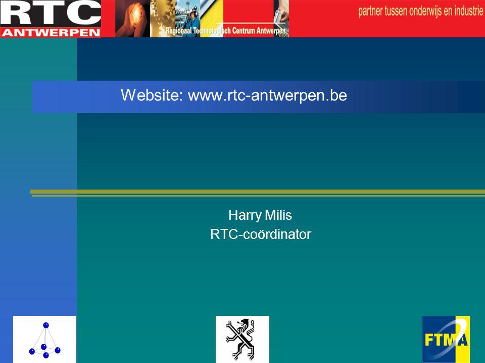 Website: www.rtc-antwerpen.be Harry Milis RTC-coördinator