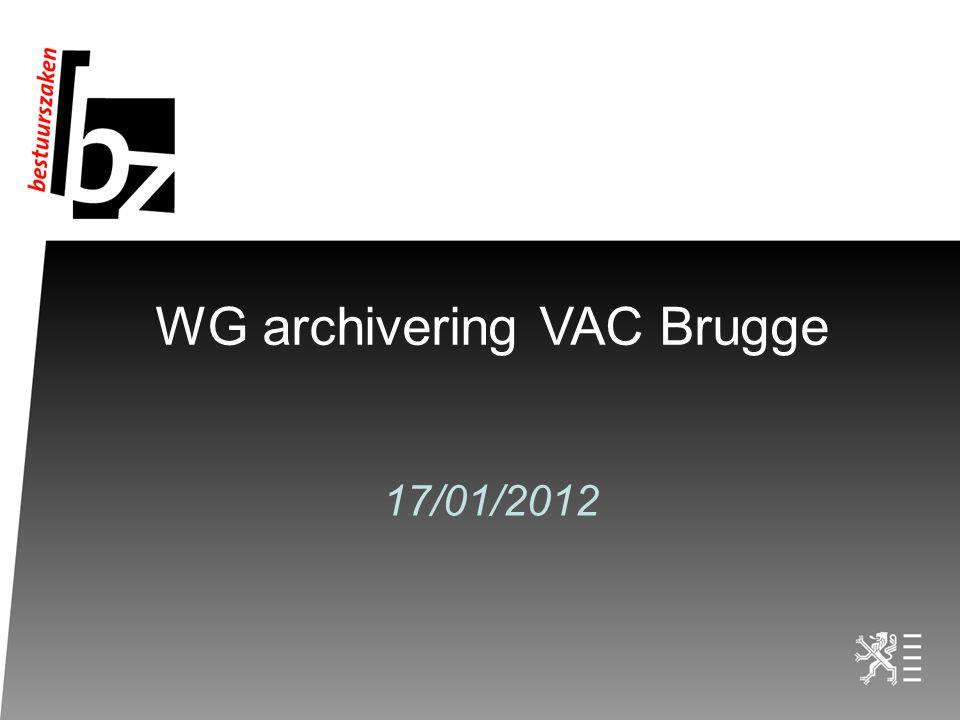 WG archiveringVAC Brugge 17/01/2012