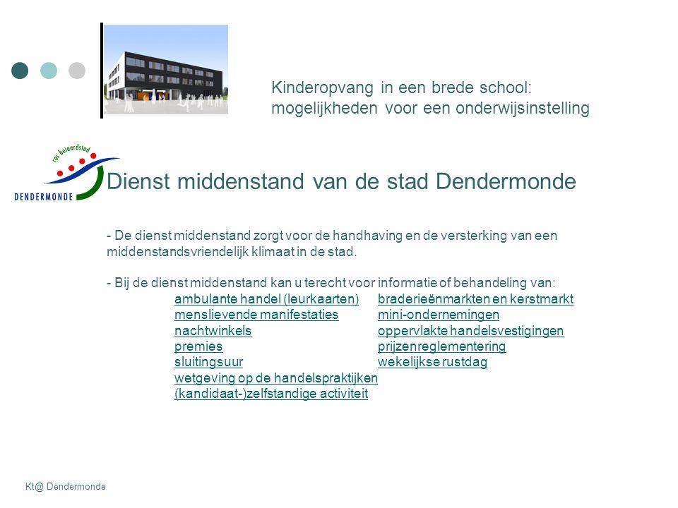 Dienst middenstand van de stad Dendermonde - De dienst middenstand zorgt voor de handhaving en de versterking van een middenstandsvriendelijk klimaat in de stad.