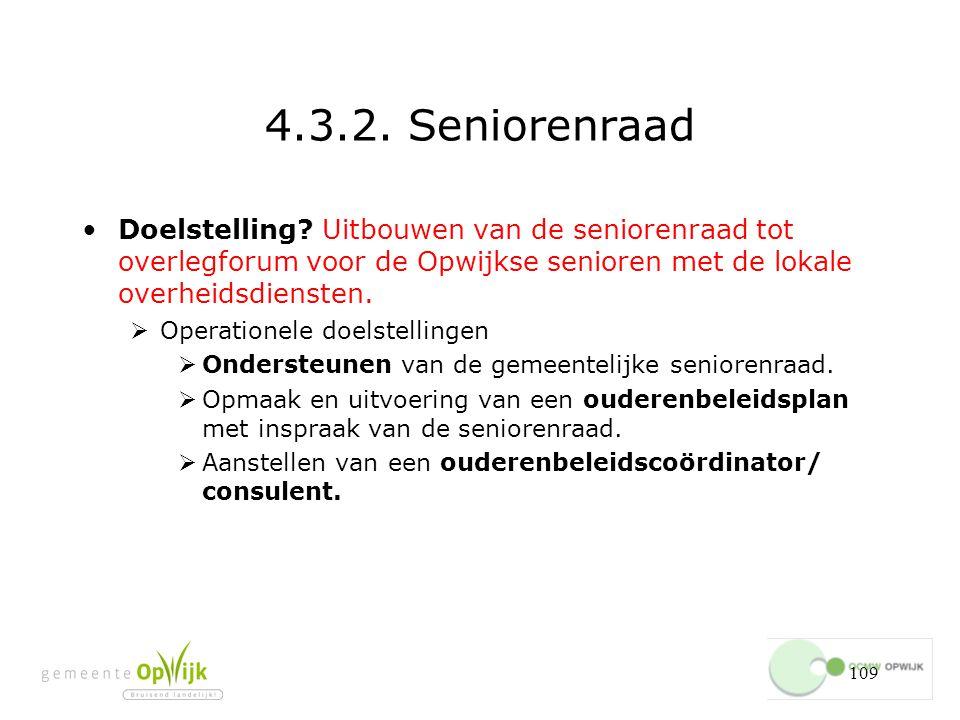 109 4.3.2.Seniorenraad Doelstelling.