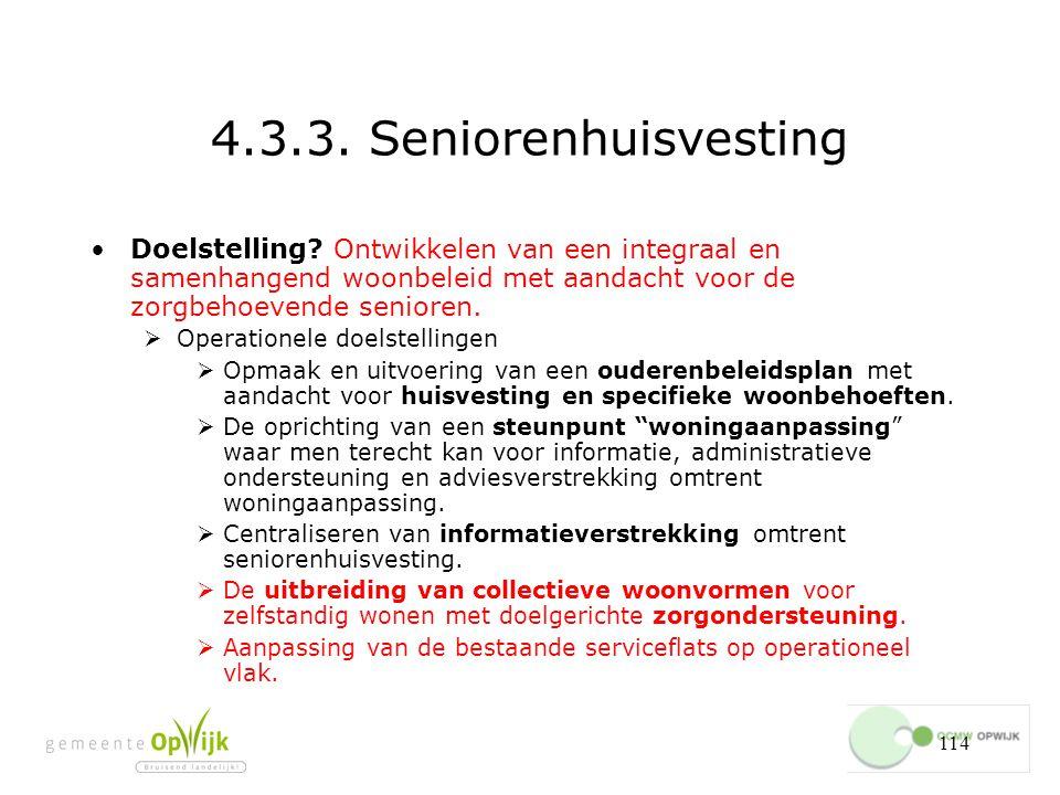 114 4.3.3.Seniorenhuisvesting Doelstelling.