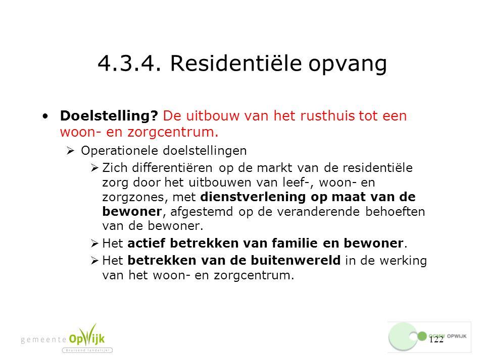 122 4.3.4.Residentiële opvang Doelstelling.