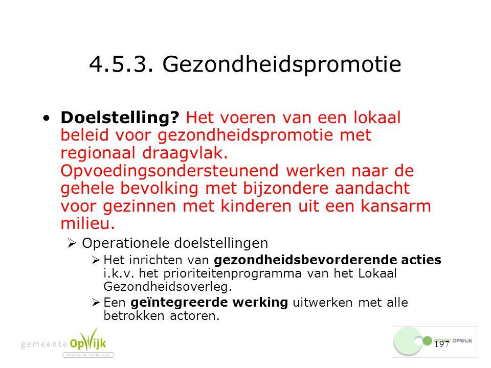 197 4.5.3.Gezondheidspromotie Doelstelling.