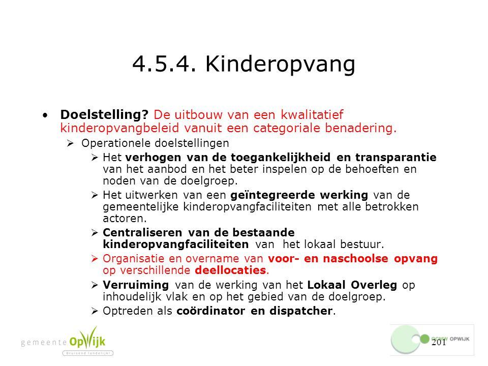 201 4.5.4.Kinderopvang Doelstelling.