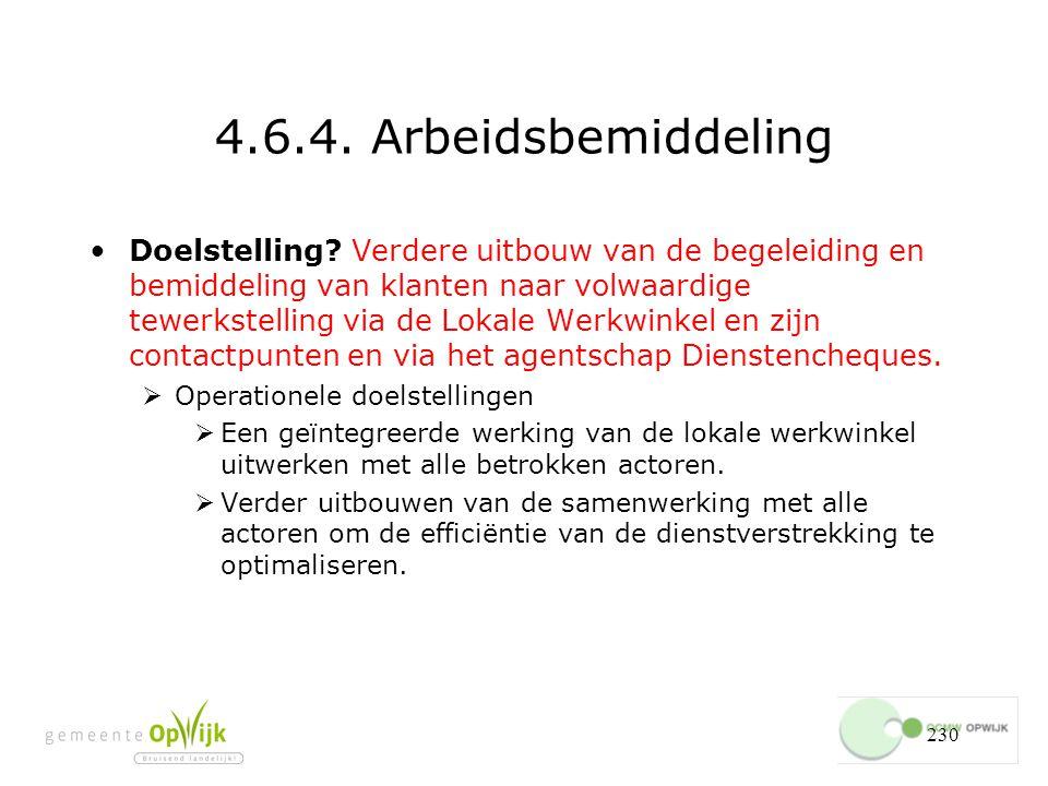 230 4.6.4.Arbeidsbemiddeling Doelstelling.