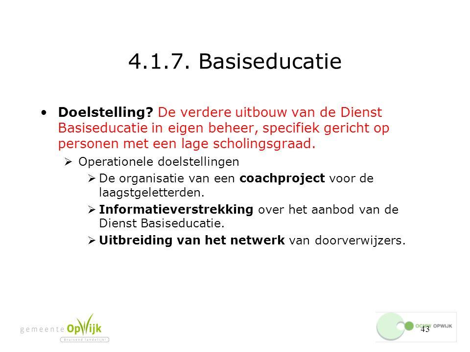 43 4.1.7.Basiseducatie Doelstelling.