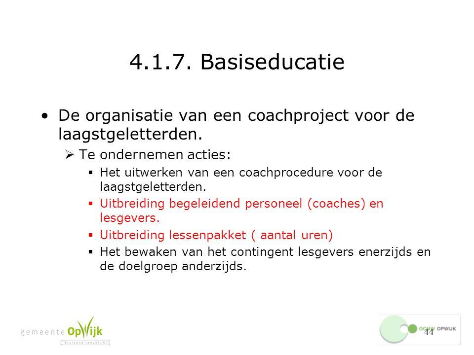 44 4.1.7.Basiseducatie De organisatie van een coachproject voor de laagstgeletterden.