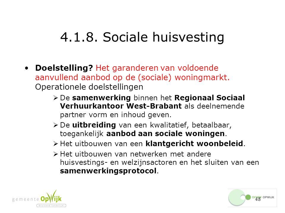 48 4.1.8.Sociale huisvesting Doelstelling.