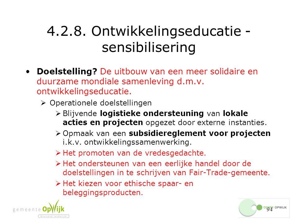 94 4.2.8.Ontwikkelingseducatie - sensibilisering Doelstelling.