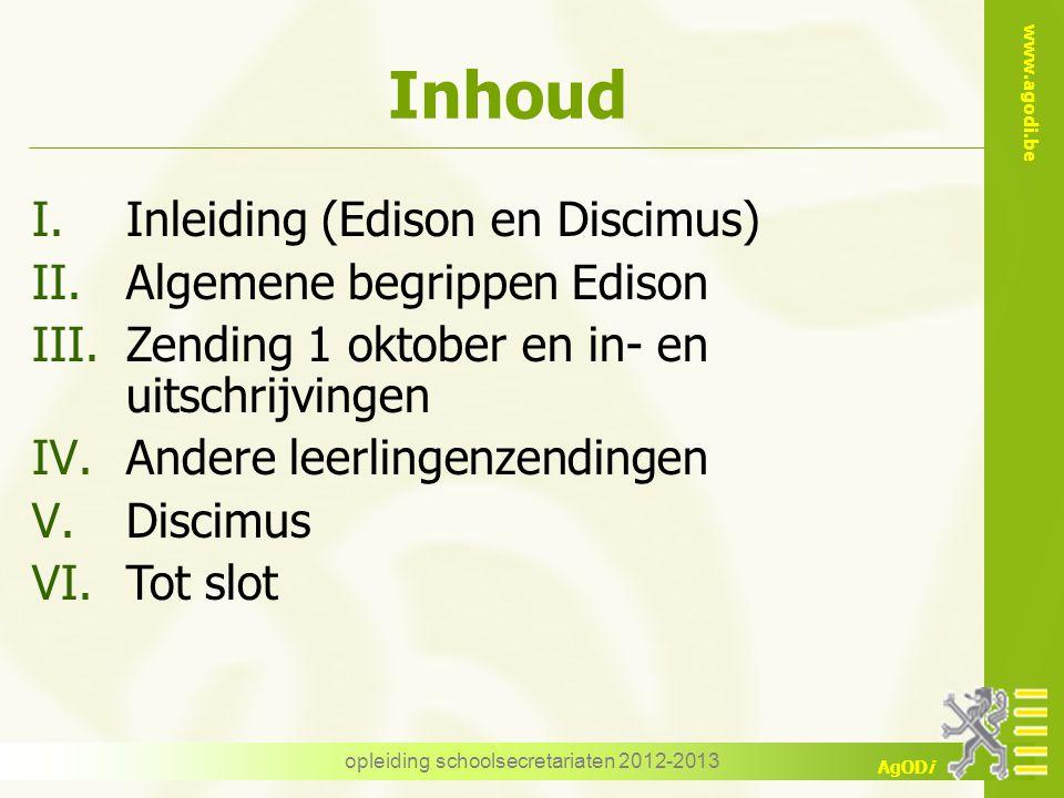 www.agodi.be AgODi Inschrijvingsgegevens Op basis van deze in- en uitschrijvingen kunnen we in de databank van AgODi de loopbaan van een leerling samenstellen.