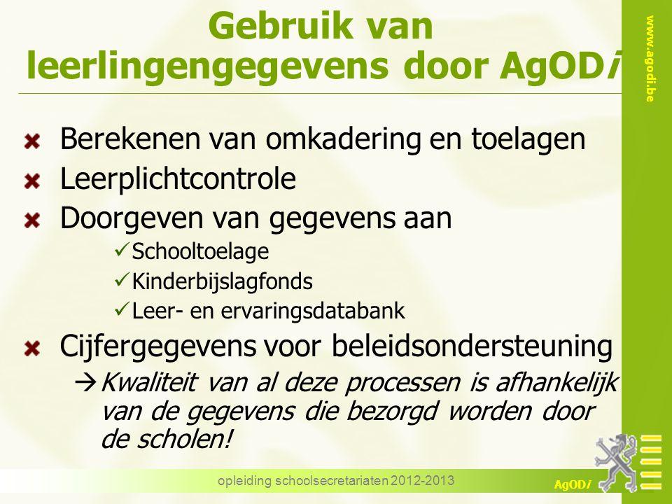 www.agodi.be AgODi Discimus Inschrijvingen 3 niveaus opleiding schoolsecretariaten 2012-2013
