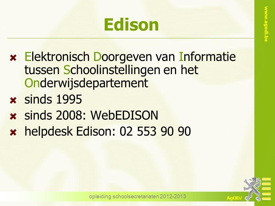 www.agodi.be AgODi Discimus Nieuw in schooljaar 2012-2013 Op termijn vervanging van Edison voor leerlingengegevens Via webservices geïntegreerd in softwarepakket opleiding schoolsecretariaten 2012-2013