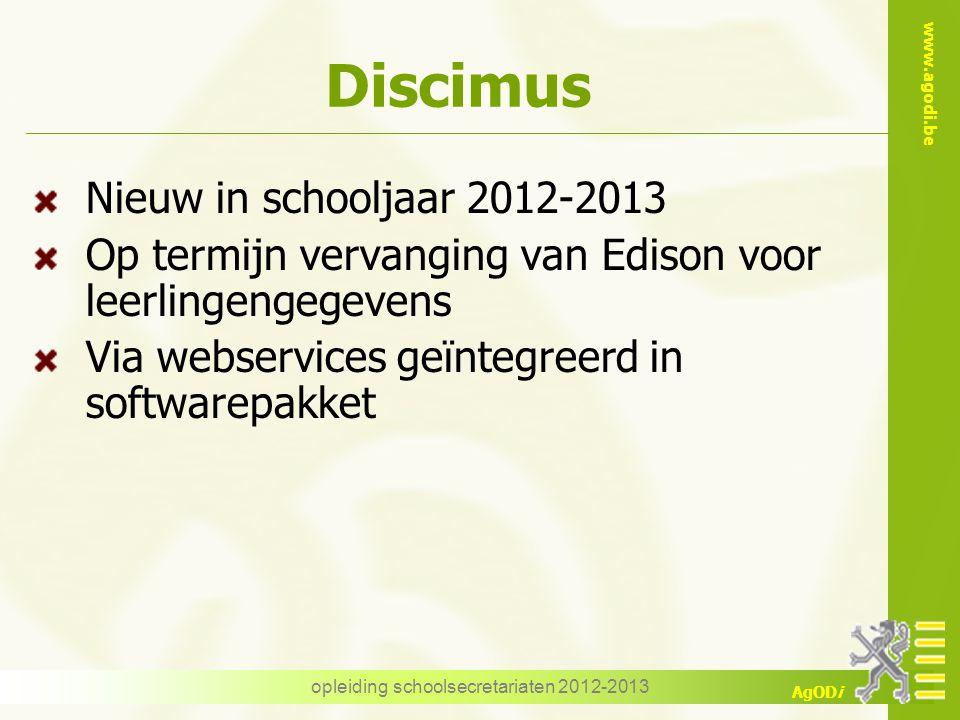 www.agodi.be AgODi Eerste drie schooldagen opleiding schoolsecretariaten 2012-2013 voorbeeld terugzending