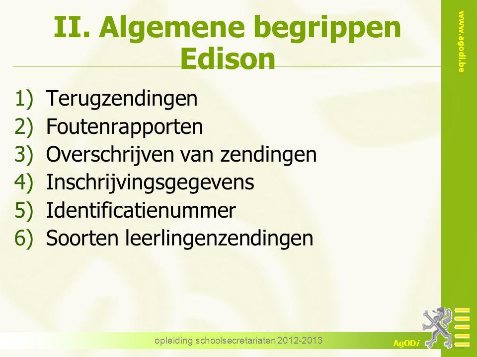 www.agodi.be AgODi Foutenrapporten Voorbeeld opleiding schoolsecretariaten 2012-2013