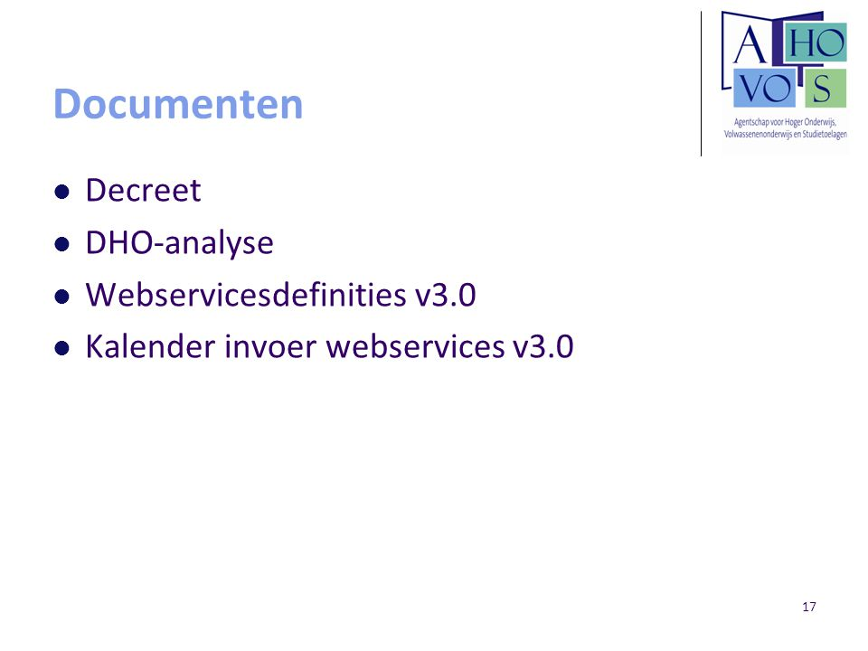 17 Documenten Decreet DHO-analyse Webservicesdefinities v3.0 Kalender invoer webservices v3.0