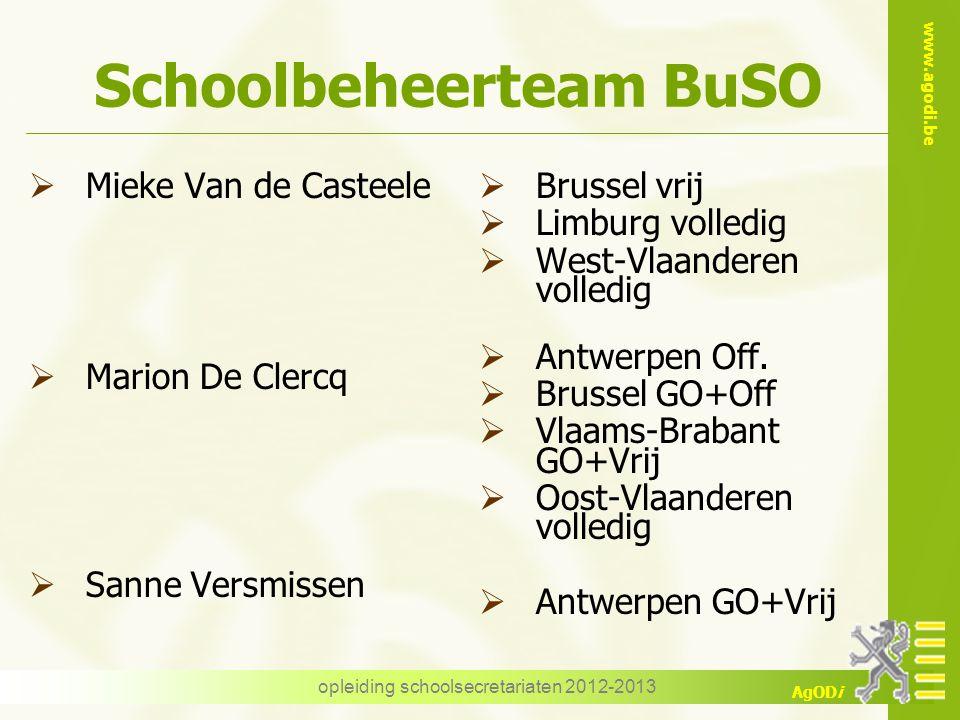 www.agodi.be AgODi opleiding schoolsecretariaten 2012-2013 regelgeving  Codex van het secundair onderwijs  SO/2011/03(BuSO) van 15 08 2011 structuur en organisatie van het BuSO  SO/2011/01(BuSO) van 01 02 2011 omkadering van het BuSO
