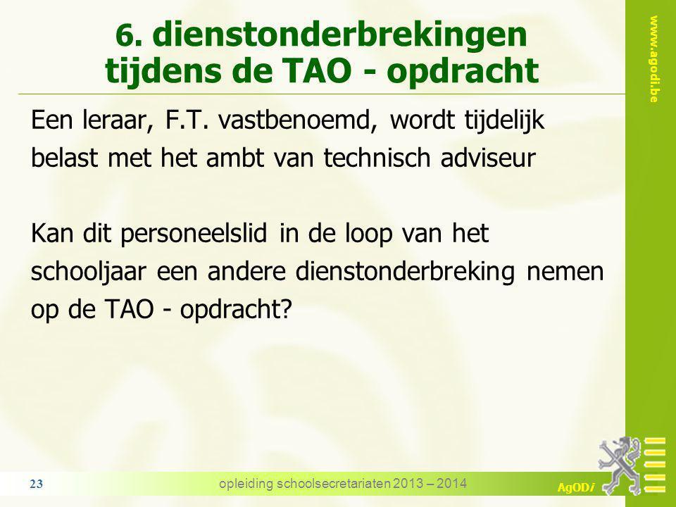 www.agodi.be AgODi pensioen TAO komt in aanmerking bij de berekening van het rustpensioen opmerking het pensioen wordt berekend op de vaste opdracht e