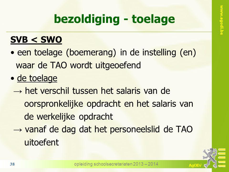 www.agodi.be AgODi voorbeeld : SVB < SWO WEDDENSCHAAL 1 = oorspronkelijke opdracht BAREMA ANC OPDRACHT VAST BRUTO 501 25 20 0 0020 J 3192,72 TOTAAL :