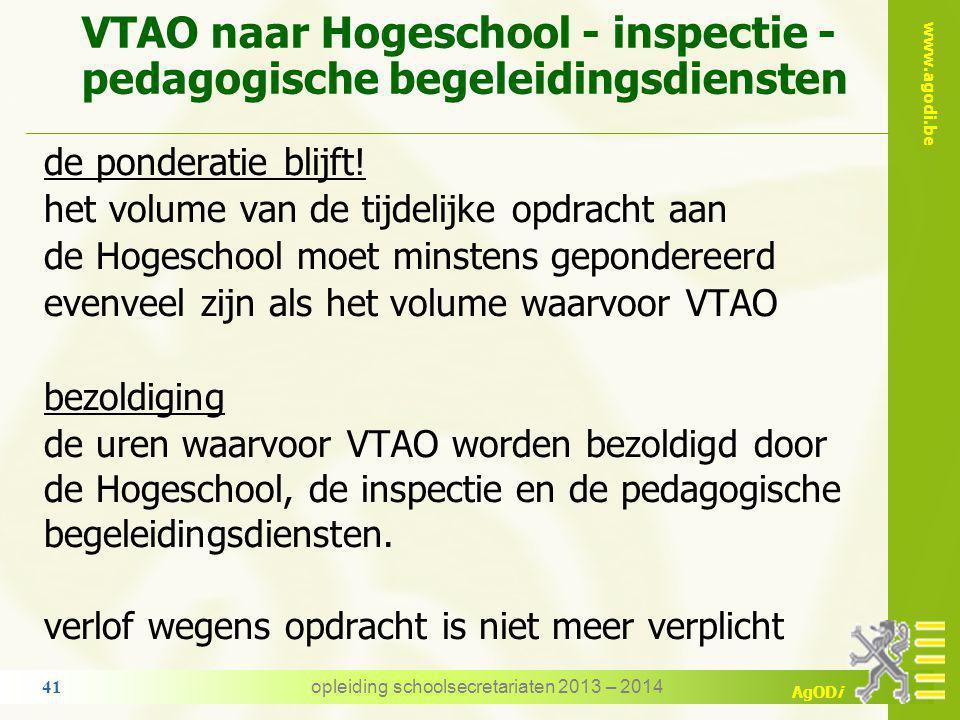 www.agodi.be AgODi bezoldiging - toelage VTAO/TAO kan tot en met 31-08 tijdens de zomervakantie → GEEN toelage indien TAO in een wervingsambt van het