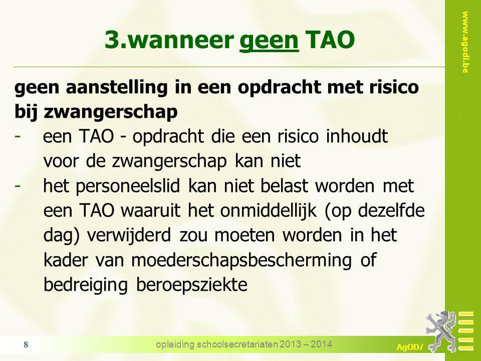 www.agodi.be AgODi wanneer geen TAO - voorbeeld lic.