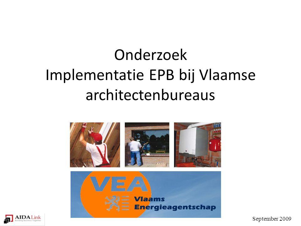 Onderzoek Implementatie EPB bij Vlaamse architectenbureaus September 2009