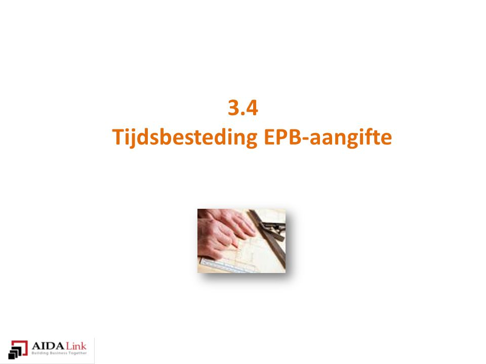 3.4 Tijdsbesteding EPB-aangifte