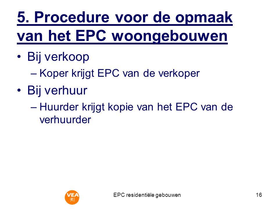 EPC residentiële gebouwen16 5.