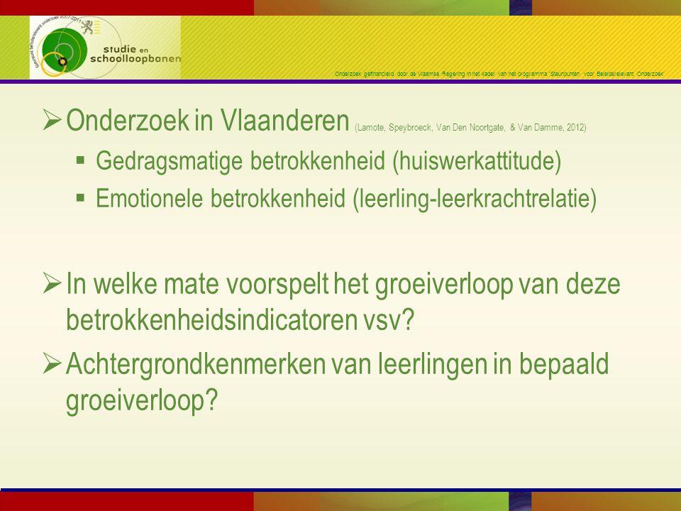 Onderzoek gefinancierd door de Vlaamse Regering in het kader van het programma 'Steunpunten voor Beleidsrelevant Onderzoek'  Onderzoek in Vlaanderen